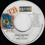 Ease This Pain / Your Child - Paul Elliott / Turbulence