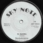 El Bamba / Bamba In Dub - The Revolutionaries