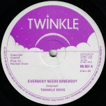 Everybody Needs Somebody / More Dub - Twinkle Brothers