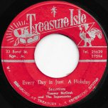 Every Day Is Just A Holiday / Moonlight Groover - The Sensations With Tommy McCook And The Supersonics