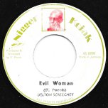 Evil Woman / Ver - Delton Screechie / Kojak All Stars