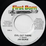 Evil Out There / Be Aware Inst - Jah Bukie