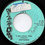 I Do Love You / Ver - The Heptones / The Upsetters