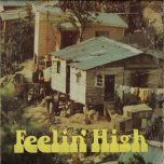 Feelin High - Various..Prince Jazzbo..Sang Hugh..The Stingers..Freddy McKay..Desmond Dekker
