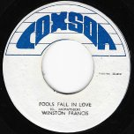 Fools Fall In Love / Ver - Winston Francis / The Sound Dimension