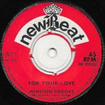 Yellow Bird / For Your Love - Winston Groovy