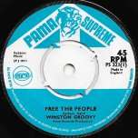 Free The People / Not Now - Winston Groovy