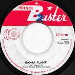 Ganja Plant / Freedom Street - Prince Buster And The All Stars