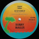 Get Up Stand Up / This Train - Bunny Wailer