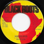 Ghetto Man / Ghetto Dub - Dennis Reid / Ghetto Dub
