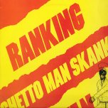 Ghetto Man Skank - Ranking Toyan