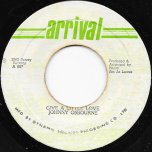 Give A Little Love / Ver - Johnny Osbourne / Junjo And The Arrival All Stars