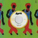 Give Me A Love / Give Me A Dub - Jimmy Riley / The Upsetters