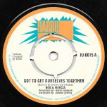 Got To Get Ourselves Together / Festival Spirit - Bob And Marcia / The Jay Boys