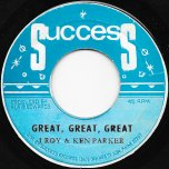 Great Great Great / Ver - I Roy And Ken Parker