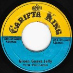 Green Guava Jelly / Dub Wise - The Tellers