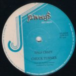 Half Crazy / Here We Go Again - Chuck Turner / Brian and Tony Gold