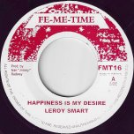 Happiness Is My Desire / Ver - Leroy Smart