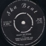 Heart Of Stone / Let Me Go - Derrick And Naomi / Derrick Morgan with Baba Brooks