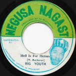 Hell Is For Heroes / African Daughter - Big Youth
