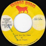 Hold Not Thy Peace / Dub - Keith Poppin