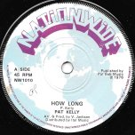 How Long / Dub - Pat Kelly / Barnabus