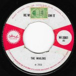 He Who Knows It Feels It / Sunday Morning - The Wailers