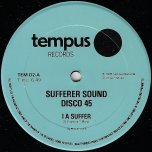 I A Suffer / National Front - Sufferer Sound
