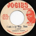 I And I A Go Whip Them / Whip Them Jah Jah - Kenneth Power / Eddy Ford