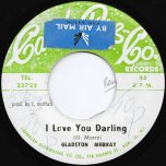 I Love You Darling / Version Butter - Gladstone Murray