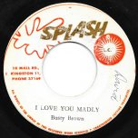 I Love You Madly / Jamaican Reggae - Busty Brown / Lloyd Charmers