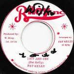 I Sit And Cry / Cry Ver - Pat Kelly / Soul Syndicate