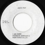 I Am Gone / Straight To Joe Joe Head - Derrick Morgan And Hortense Ellis / King Tubby And The Aggrovators