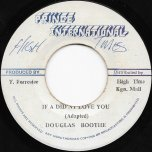If A Didn't Love You / Ver - Douglas Boothe