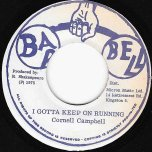 I Gotta Keep On Running / A Running Version - Cornell Campbell / King Tubby