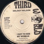 I Got To See My Woman / So Long Baby - Delroy Wilson