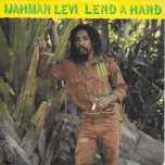 Lend A Hand / Close To You - Ijahman Levi