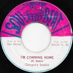 I'm Coming Home / Coming Dub Wise - Gregory Isaacs