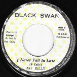 I Never Fall In Love / Ver - Pat Kelly
