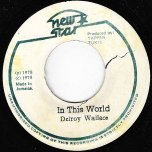 In This World / Ver - Delroy Wallace