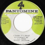 I Think Its Best To Forget Me / Tubbys At The Control - Dovey Jackson / King Tubby