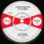 Ride Your Donkey / Ive Got To Get You Off My Mind - The Tennors