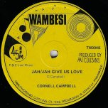 Jah Jah Give Us Love / Im A Man - Cornell Campbell