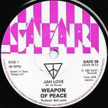 Jah Love / West Park - Weapon Of Peace
