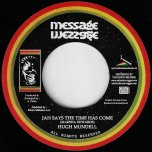 Jah Says The Time Has Come / Chapter 4 - Hugh Mundell / Pablo All Stars