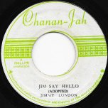 Jim Say Hello / Peggy My Love - Jimmy London