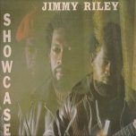Showcase - Jimmy Riley
