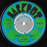 Justice To The People / Verse Two - Lee Perry / The Upsetters