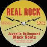 Juvenile Delinquent / Dub The Youth - Black Roots Featuring Dub Judah