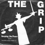 Keeping The Peace / Musicland Part 2 - The Grip